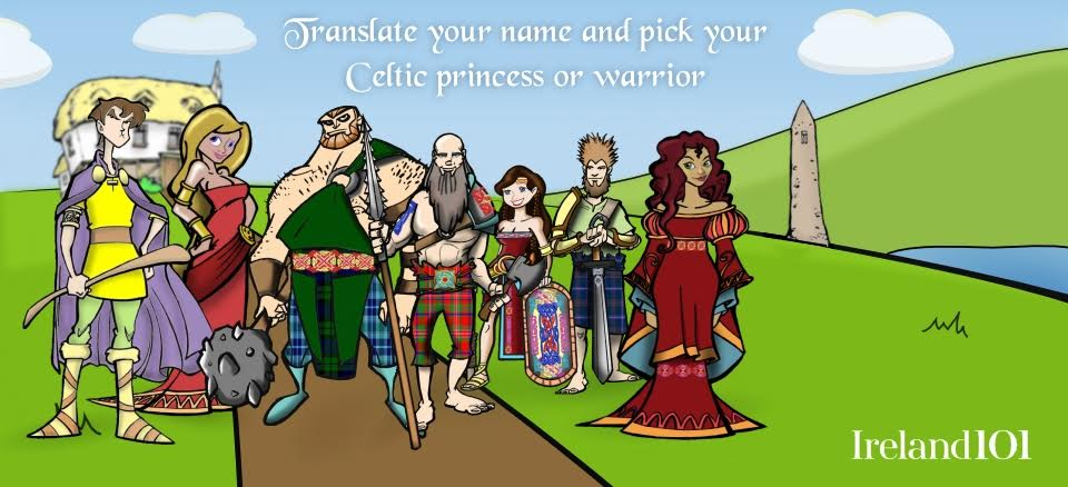 Begin your search for your Irish warrior or princess